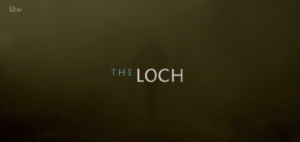 the loch itv series episode 1